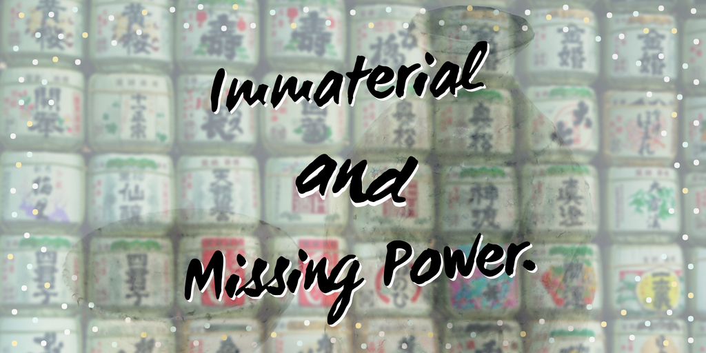 Immaterial and Missing Power.