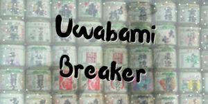 Uwabami Breaker